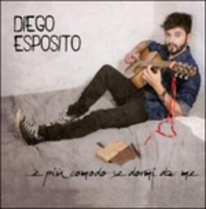 È più comodo se dormi da me - CD Audio di Diego Esposito