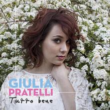 Tutto bene - CD Audio di Giulia Pratelli