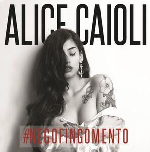 #Negofingomento - CD Audio di Alice Caioli