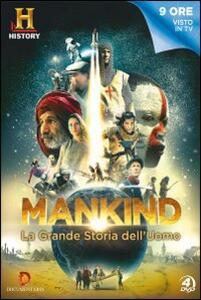Mankind. La grande storia dell'uomo (4 DVD) - DVD