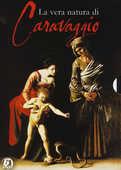 Film La vera natura di Caravaggio (DVD) Luca Criscenti