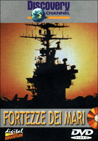 Locandina Fortezze dei mari, vita e lavoro a bordo di una portaerei