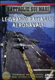 Cover Dvd Battaglie sui mari. Le grandi battaglie aeronavali