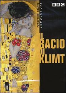 I segreti dei capolavori. Il bacio di Klimt - DVD