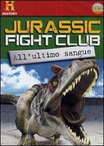 Jurassic Fight Club. Vol. 2. All'ultimo sangue - DVD