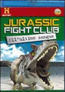 Jurassic Fight Club. Vol. 2. All'ultimo sangue - Blu-ray