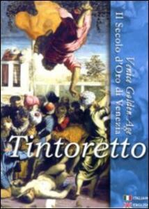 Film Tintoretto. Il secolo d'oro di Venezia
