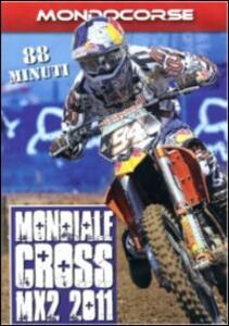 Mondiale Cross 2011. Classe MX2 - DVD