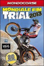 Film Mondiale FIM Trial 2013