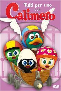Calimero. Vol. 4. Tutti per uno con Calimero - DVD