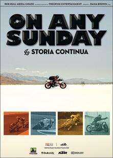 On Any Sunday. The Next Chapter di Dana Brown - DVD