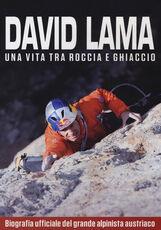 Film David Lama. Una vita tra roccia e ghiaccio (DVD)
