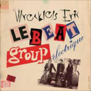 Le Beat Group Électrique - CD Audio di Wreckless Eric