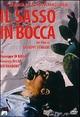 Cover Dvd DVD Il sasso in bocca