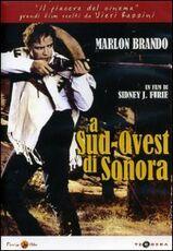 Film A Sud Ovest di Sonora Sidney J. Furie