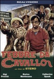 Febbre da cavallo di Steno - DVD