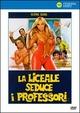 Cover Dvd DVD La liceale seduce i professori