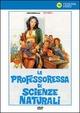 Cover Dvd La professoressa di scienze naturali