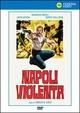Cover Dvd DVD Napoli violenta