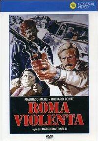 Locandina Roma violenta