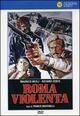 Cover Dvd DVD Roma violenta