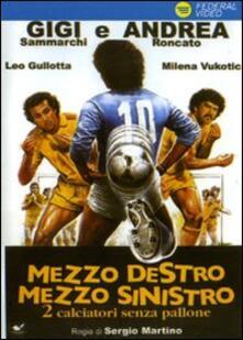Mezzo destro, mezzo sinistro di Sergio Martino - DVD