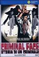Cover Dvd Criminal Face - Storia di un criminale