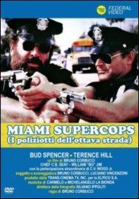 Cover Dvd Miami Supercops, i poliziotti dell'Ottava strada
