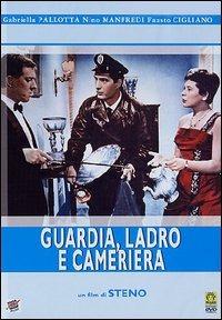 Locandina Guardia, ladro e cameriera
