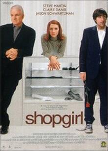 Shopgirl di Anand Tucker - DVD