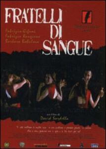 Fratelli di sangue di Davide Sordella - DVD