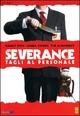 Cover Dvd Severance - Tagli al personale