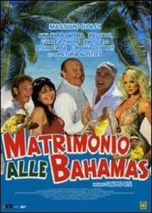 Matrimonio alle Bahamas di Claudio Risi - DVD