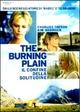 Cover Dvd The Burning Plain - Il confine della solitudine