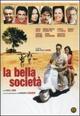Cover Dvd DVD La bella società