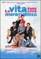 Cover Dvd DVD La vita è una cosa meravigliosa