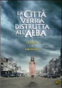 Cover Dvd La città verrà distrutta all'alba