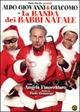 Cover Dvd DVD La banda dei Babbi Natale