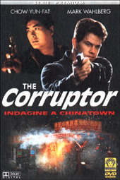 The Corruptor. Indagine a Chinatown