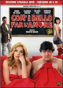 Com'è bello far l'amore di Fausto Brizzi