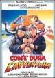 Cover Dvd DVD Com'è dura l'avventura