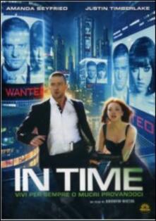 In Time di Andrew Niccol - DVD