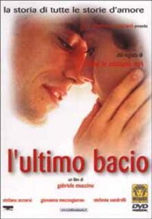 L' ultimo bacio di Gabriele Muccino - DVD