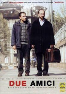 Due amici di Spiro Scimone,Francesco Sframeli - DVD