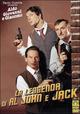 Cover Dvd DVD La leggenda di Al, John & Jack