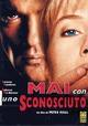 Cover Dvd Mai con uno sconosciuto