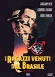 Cover Dvd DVD I ragazzi venuti dal Brasile