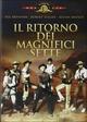 Cover Dvd DVD Il ritorno dei magnifici sette