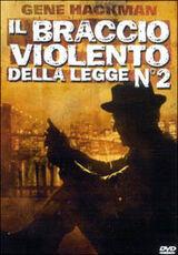 Film Il braccio violento della legge 2 John Frankenheimer