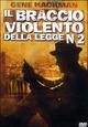 Cover Dvd Il braccio violento della legge n. 2